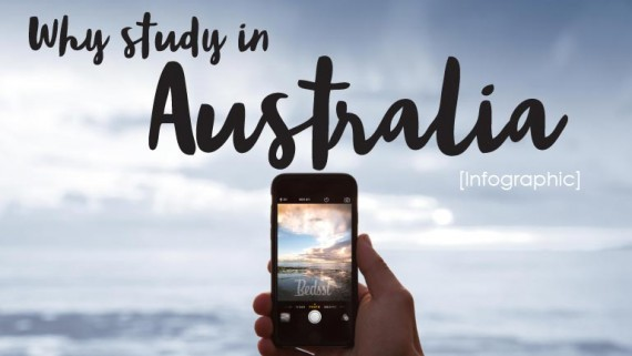 infographic - Why study in Australia. 20 reasons of why top performers from around the world choose to study in Australia.