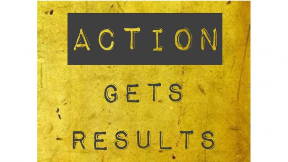Action Gets Results.